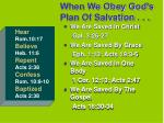 when we obey god s plan of salvation