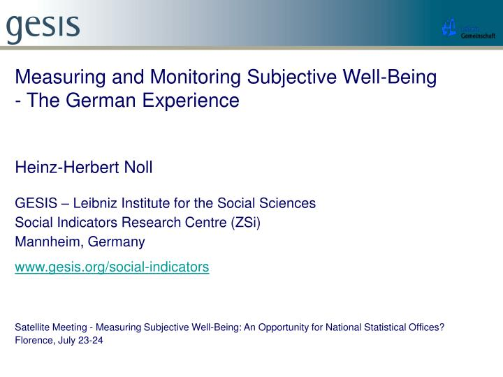 Measuring and Monitoring Subjective Well-Being