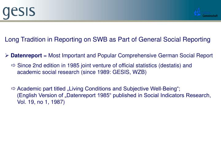 Long Tradition in Reporting on SWB as Part of General Social Reporting