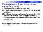why transparency of ownership structures matters takeover law1