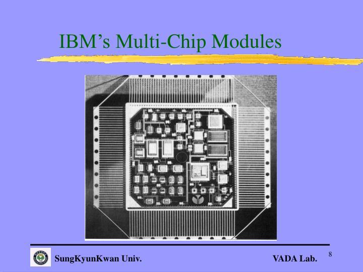 IBM's Multi-Chip Modules