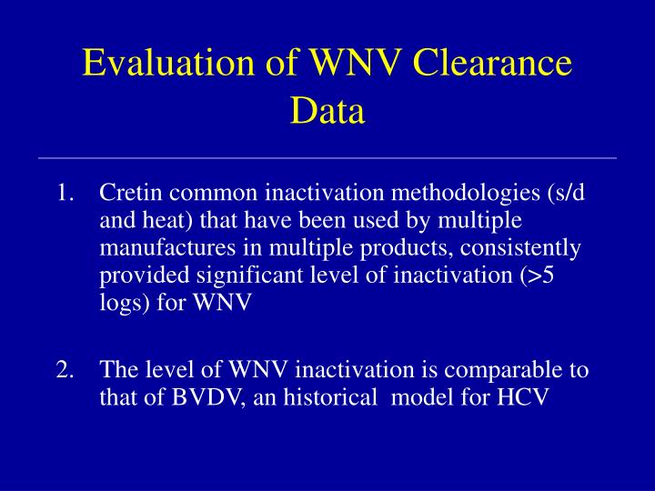 Evaluation of WNV Clearance Data