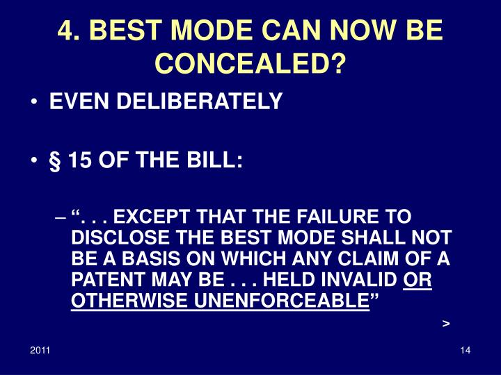 4. BEST MODE CAN NOW BE CONCEALED?