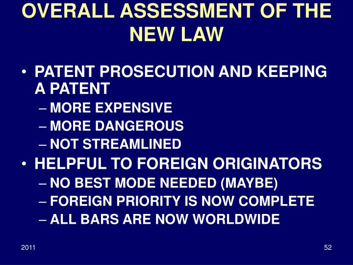 OVERALL ASSESSMENT OF THE NEW LAW