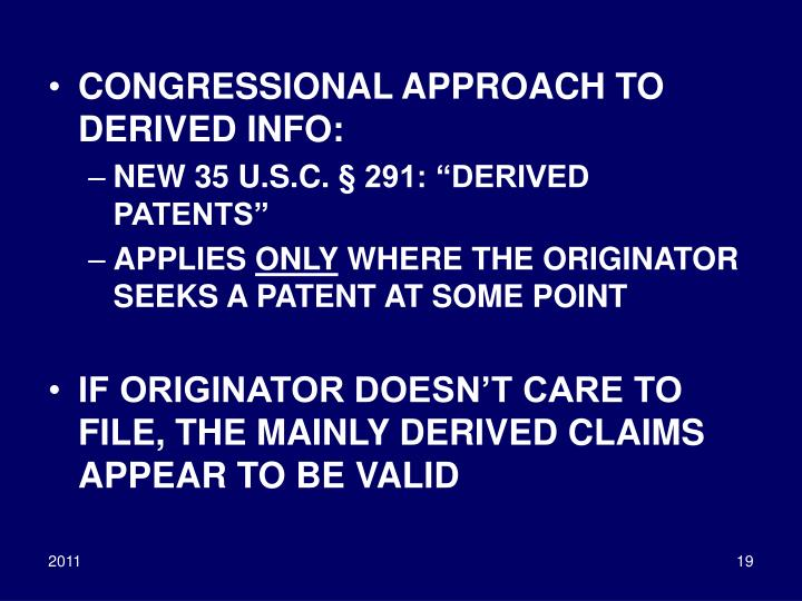 CONGRESSIONAL APPROACH TO DERIVED INFO: