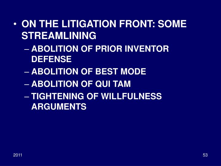 ON THE LITIGATION FRONT: SOME STREAMLINING