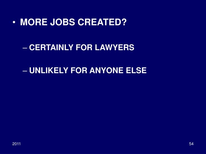 MORE JOBS CREATED?