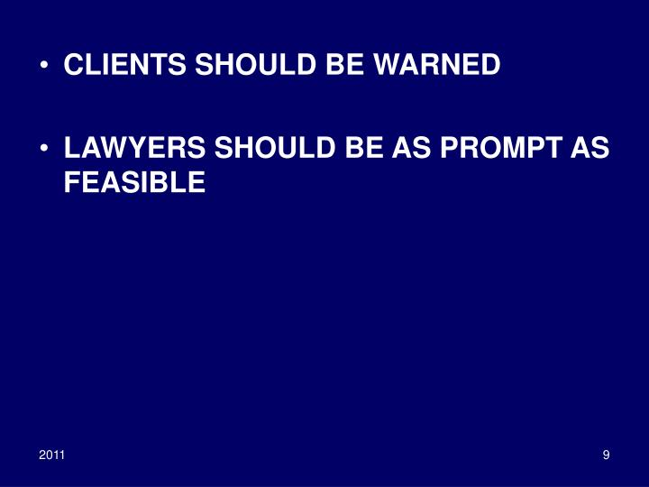 CLIENTS SHOULD BE WARNED