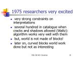 1975 researchers very excited