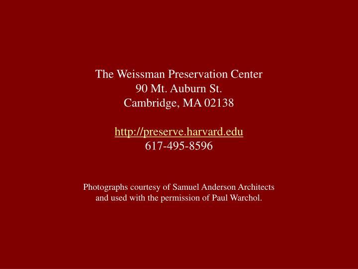 The Weissman Preservation Center