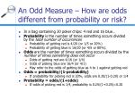 an odd measure how are odds different from probability or risk