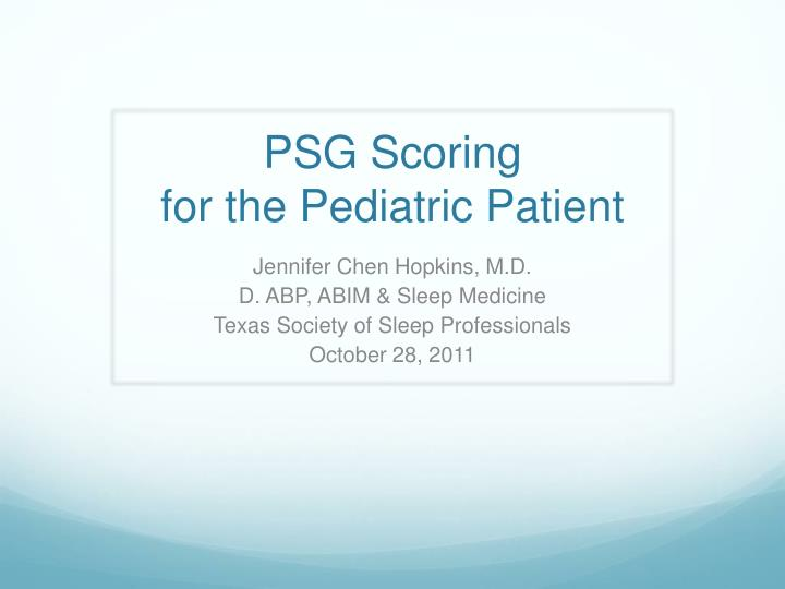 psg scoring for the pediatric patient n.