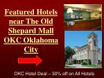 featured hotels near the old shepard mall okc oklahoma city