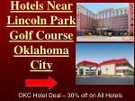 hotels near lincol n park golf course oklahoma city