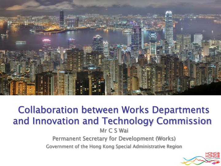 collaboration between works departments and innovation and technology commission n.