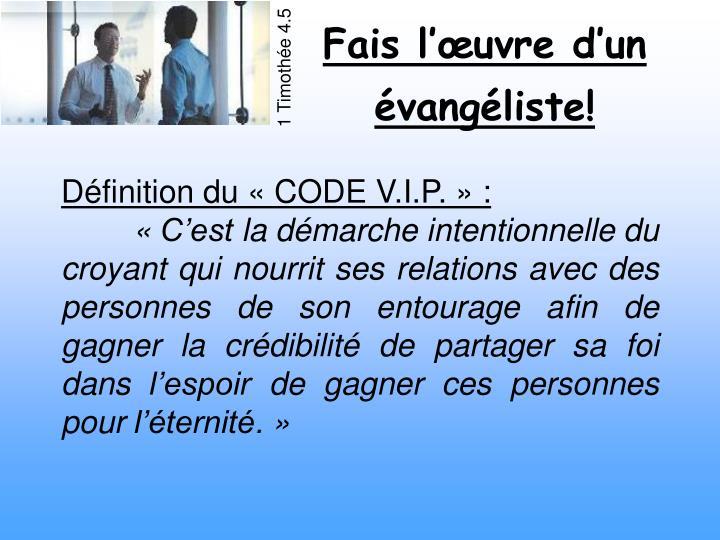 Définition du «CODE V.I.P.»: