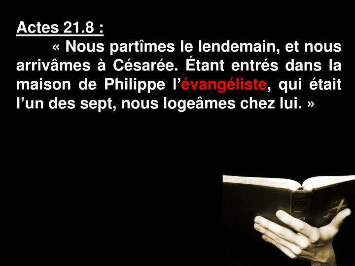Actes 21.8: