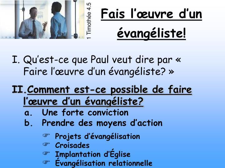 Qu'est-ce que Paul veut dire par « Faire l'œuvre d'un évangéliste? »
