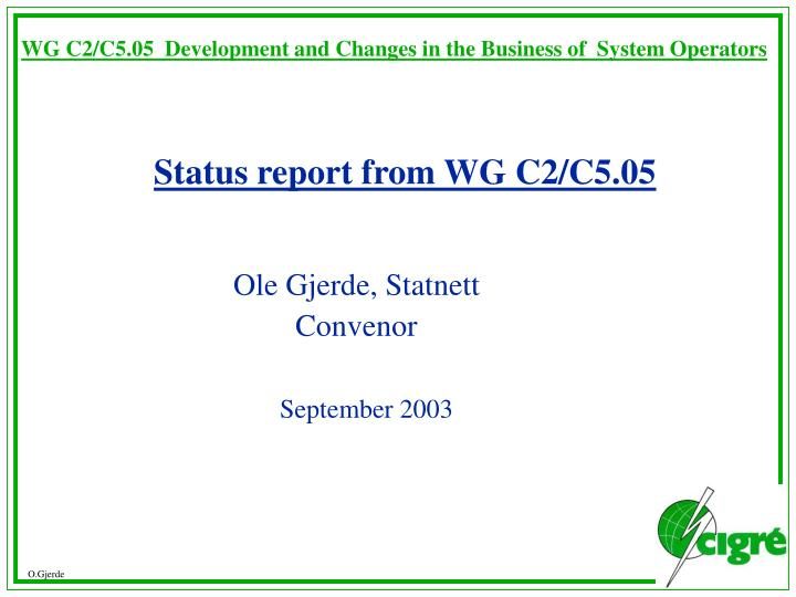 Wg c2 c5 05 development and changes in the business of system operators
