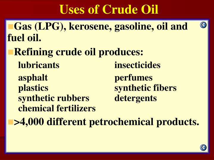 Uses of Crude Oil