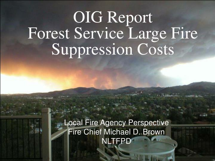 Oig report forest service large fire suppression costs