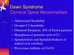 down syndrome cervical spine abnormalities