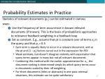 prabability estimates in practice