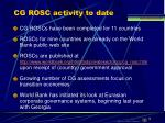 cg rosc activity to date