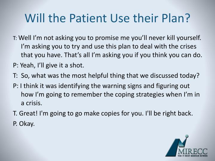 Will the Patient Use their Plan?