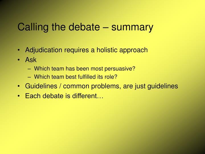 Calling the debate – summary