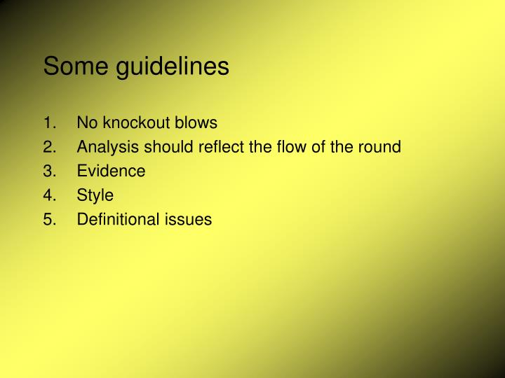 Some guidelines