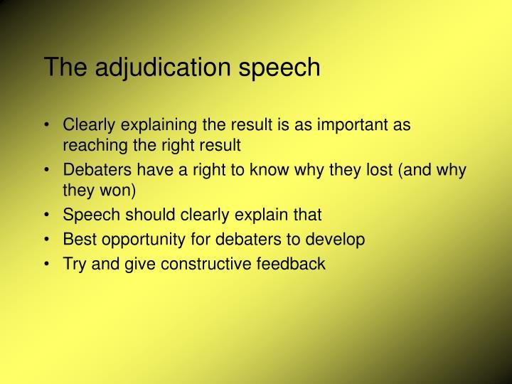 The adjudication speech