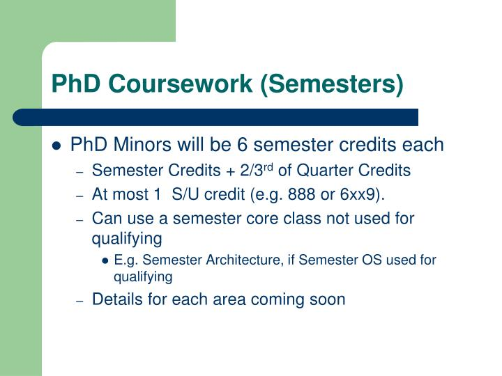 PhD Coursework (Semesters)