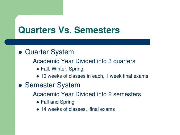 Quarters vs semesters
