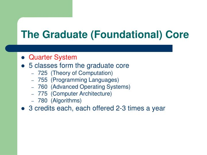 The Graduate (Foundational) Core