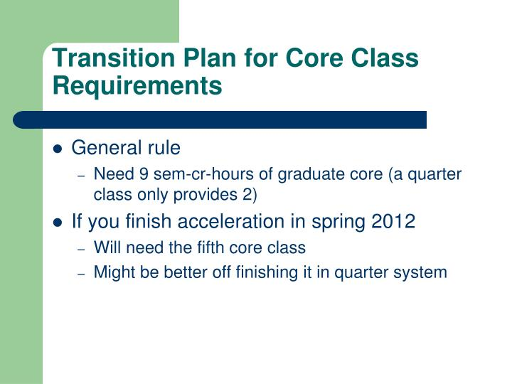 Transition Plan for Core Class Requirements