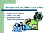 team approach to leed eb certification