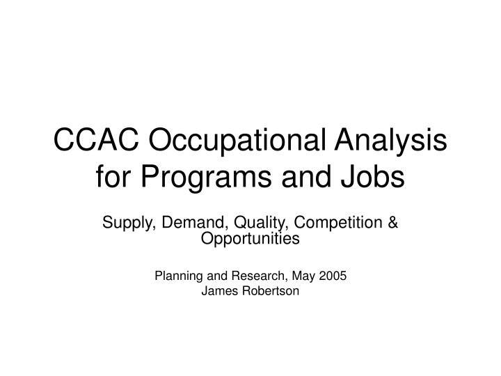 Ccac occupational analysis for programs and jobs