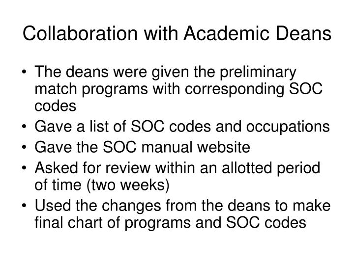 Collaboration with academic deans