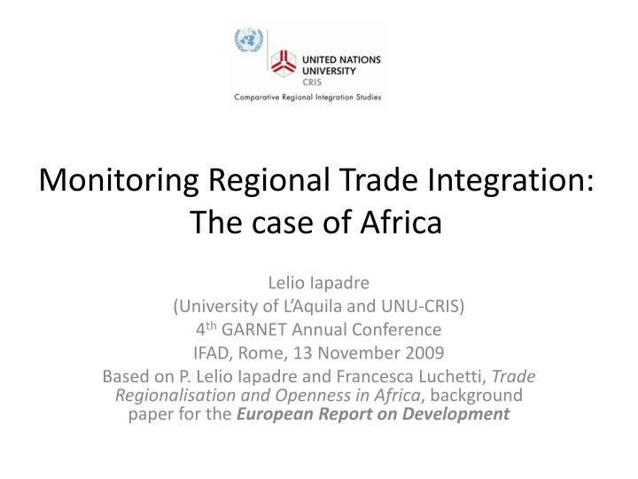 monitoring regional trade integration the case of africa n.