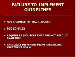 failure to implement guidelines