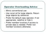 operator overloading advice