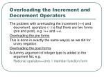 overloading the increment and decrement operators