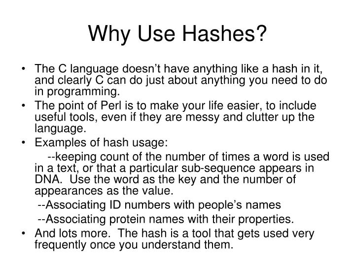 Why Use Hashes?