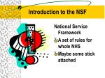 introduction to the nsf