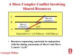 a more complex conflict involving shared resources