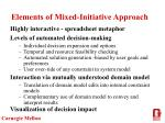 elements of mixed initiative approach