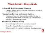 mixed initiative design goals