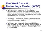 the workforce technology center wtc2