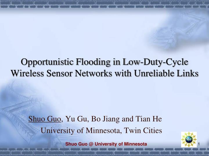 opportunistic flooding in low duty cycle wireless sensor networks with unreliable links